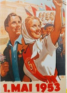 """1. Mai 1953 Berlin (East), 1 May 1953. Rally on the 1st of May.  Poster """"1. Mai 1953"""".  (Demonstration at the Stalinallee). Colour print. (CK-Press)."""