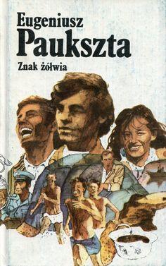 """""""Znak żółwia"""" Eugeniusz Paukszta Cover by Bogusław Orliński Published by Wydawnictwo Iskry 1979"""