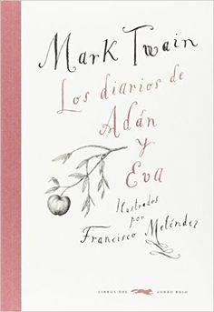 Los diarios de Adán y Eva por Mark Twain