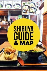 A detailed list of things to do in Shibuya, Tokyo, Japan. | Tokyo travel | Japan travel | Shibuya things to do | Shibuya food | Shibuya shopping | Hanamaru udon