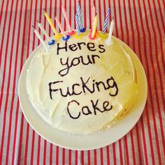 "Reminded me of the office. ""It is your birthday"". But I could also do it for any occasion. ""This is a cake""."