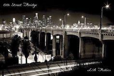6th Street Bridge, Vintage Los Angeles❤️