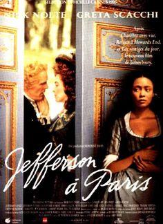 Jefferson à Paris [Jefferson in Paris] - James Ivory Paris Film, Paris Movie, I Movie, Thomas Jefferson, Cannes, 1995 Movies, Paris Poster, First Daughter, Modern History