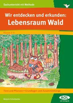 Wir entdecken und erkunden: Lebensraum Wald: Tiere und Pflanzen - Grundlagen und Zusammenhänge (3. und 4. Klasse) (Sachunterricht mit Methode) von Melanie Scheidweiler http://www.amazon.de/dp/3834480592/ref=cm_sw_r_pi_dp_WK5gwb1Z0D8DV