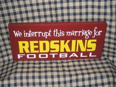 We interrupt this marriage for Redskins by HeritagePrimitives, $14.95