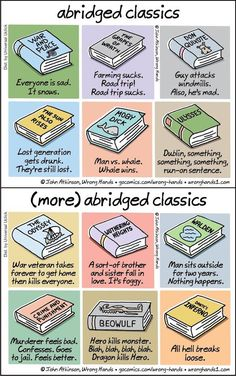 Illustrator Offers Shortcut to Classic Literature With Hilariously Brief Summaries Cartoonist John Atkinson took some of the world's most beloved literary classics and offers us all humorous spoilers. I Love Books, Good Books, Books To Read, My Books, Reading Books, Classic Literature, Classic Books, English Literature, Teaching Literature