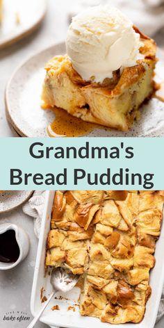 Best Bread Pudding Recipe, Easy Pudding Recipes, Baking Recipes, Easy Bread Pudding, Grandma's Recipes, Homemade Desserts, Fun Desserts, Delicious Desserts, Dessert Recipes