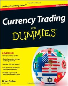 Currency Trading For Dummies Your plain-English guide to currency trading Forex markets can be one of the fastest and most volatile financial markets to trade. Money can be lost or made in a matter… Online Trading, Day Trading, Wall Street, Forex Trading Tutorial, Guaranteed Income, Global Stock Market, Foreign Exchange, Financial Markets, Trading Strategies
