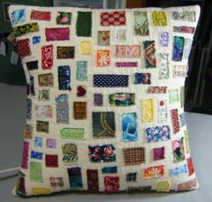 Memory pillow using scraps from all your projects from the last year.