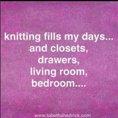 Knitting fills my days ...