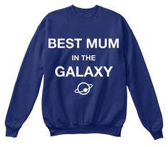 Best Mum In The Galaxy Oxford Navy Sweatshirt Front