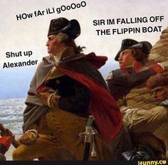 Really Funny Memes, Stupid Funny Memes, Hilarious, Twerk Twerk, Hamilton Broadway, Hamilton Musical, Lin Manuel, History Jokes, Funny History