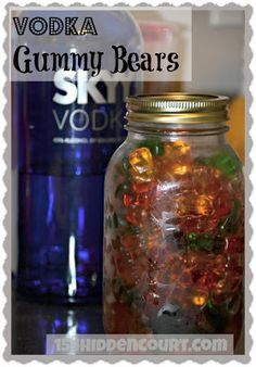 This is a great idea for a gift or a party! I am going to do this!  154 Hidden Court: Vodka Gummy Bears