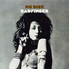 No Dice / Badfinger