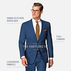 Meet our new fit, The Hartford, it's a highly-detailed option whose top tier fabrics and straightforward sartorial accents merge to create a suit that's versatile, up-to-date, and elegant.