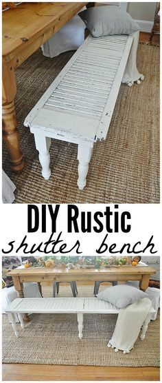 Rustic Shutter Bench DIY Rustic Window Shutter Bench - So simple to make! A must pin! - DIY Rustic Window Shutter Bench - So simple to make! A must pin! Redo Furniture, Furniture Diy, Rustic Shutters, Diy Farmhouse Table, Repurposed Furniture, Diy Furniture Projects, Home Diy, Diy Living Room Decor, Rustic House