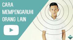 CARA MEMPENGARUHI ORANG LAIN - Teru Time #4
