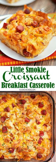 Little Smokie Croissant Breakfast Casserole - Buttery croissants, cheddar cheese, little smokies, eggs and milk. This casserole is assembled the night before and refrigerated overnight. Perfect for an easy weekday breakfast or overnight guests. Breakfast Items, Breakfast For Dinner, Breakfast Dishes, Breakfast Recipes, Night Before Breakfast, Chicken Breakfast, Camping Breakfast, Croissant Breakfast Casserole, Overnight Breakfast Casserole