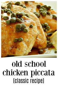 Old-School Classic Chicken Piccata is fast, easy & elegant and so delish! Lemon, capers, butter & a dash of wine make a vibrant, fresh dish. You\'ll look like a gourmet cook when you make this! piccata Old-School Classic Chicken Piccata Chicken Piccata Easy, Chicken Piccata With Capers, Lemon Caper Chicken, Lemon Caper Sauce, Lemon Butter Sauce, Chicken Cutlets, Chicken Breasts, Pollo Piccata, Recipes