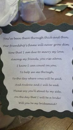 Images of letters to your maid of honor up using a different poem the poem i wrote to ask my bridesmaids if theyd be a part of spiritdancerdesigns Images