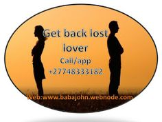 Great and powerful traditional healer/sangoma 0748333182 Gauteng / Katlehong /Johannesburg: Get back your lost lover South Africa