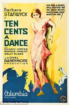 Barbara O'Neill Barbara Stanwyck Bradley Carlton Ricardo Cortez Eddie Miller … Monroe Owlsey Proof That It's Pre-Code Ten Cents a Dance is about professional dance hall girls, who… Old Film Posters, Classic Movie Posters, Cinema Posters, Classic Movies, Music Posters, Old Movies, Vintage Movies, Great Movies, Vintage Ads