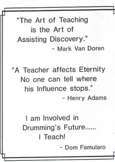 Teacher Quotes-Love the one by Henry Adams especially