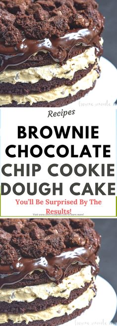 This decadent Brownie Chocolate Chip Cookie Dough Cake is a chocolate dessert recipe that you don't want to miss! Today's Brownie Chocolate Chip Cookie Dough Cake was a labor of love. Brownie Desserts, Brownie Recipes, Chocolate Desserts, Just Desserts, Cookie Recipes, Delicious Desserts, Dessert Recipes, Yummy Food, Brownie Cheesecake