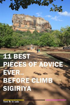 Never miss to read these 11 advices before you climb sigiriya Sri Lanka #VisitSriLanka