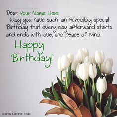 Write name on Birthday Wishes For A Friends With Name picture in beautiful style. Best app to write names on beautiful collection of Birthday Wishes pix. Personalize your name in a simple fast way. You will really enjoy it. Islamic Birthday Wishes, Happy Birthday Wishes For A Friend, Beautiful Birthday Wishes, Birthday Wish For Husband, Birthday Wishes For Boyfriend, Birthday Wishes Funny, Birthday Greetings, Brother Birthday, Biblical Birthday Wishes