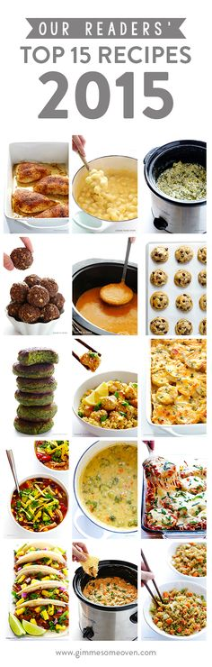 Our Readers Top 15 Recipes of 2015 -- a delicious collection of recipes that our readers love most! | gimmesomeoven.com