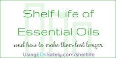Shelf Life of Essential Oils - and how to make them last longer