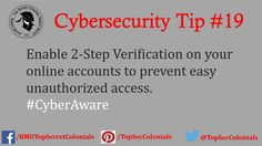 Enable 2-Step Verification on your online accounts to prevent easy unauthorized access. #CyberAware