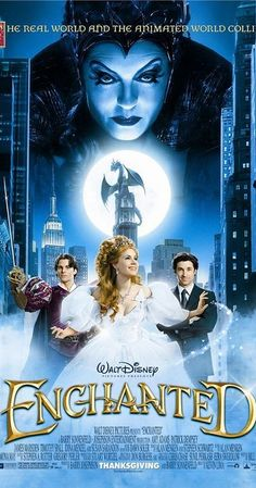 Directed by Kevin Lima.  With Amy Adams, Susan Sarandon, James Marsden, Patrick Dempsey. A princess, who is prepared to be wed, is sent away to New York by an evil queen, where she falls in love with a lawyer.