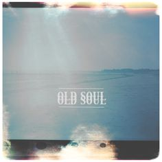 Old Soul is aptly name. This record is so good. #getit