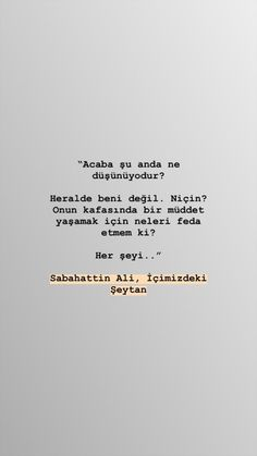 Learn Turkish Language, Sad Stories, In My Feelings, Sentences, Best Quotes, Quotations, Literature, Poems, Tumblr
