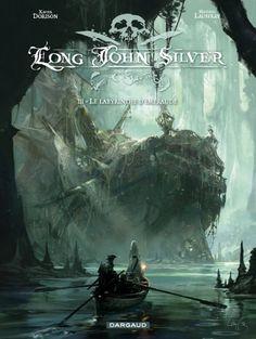 Long John Silver, tome 3 par Dorison et Lauffray, édition Dargaud. #Dargaud #BD #Dorison #Lauffray