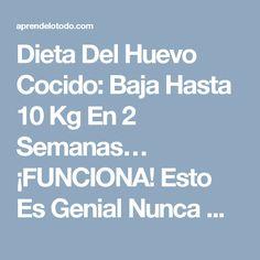 Dieta Del Huevo Cocido: Baja Hasta 10 Kg En 2 Semanas… ¡FUNCIONA! Esto Es Genial Nunca Me Lo Imagine. | AprendeloTodo.com