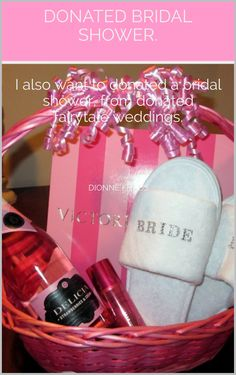 Gift To The Bride For Bachelorette Or A Wedding Morning Basket Robe From Victoria S Secret Terrycloth Spa Slippers Shimmer Spray Hair