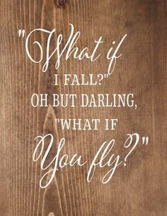 What If I Fall What If You Fly Inspirational  Wood Sign, Canvas, Print - Great…