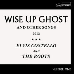 Elvis Costello And The Roots - Wise Up Ghost on 180g 2LP   Download