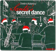 x-αδιαιρετου: Dimitris Kalantzis – Santa's secret dance Jazz Music, Greek, Xmas, Santa, Traditional, Artist, Movie Posters, Fictional Characters, Christmas