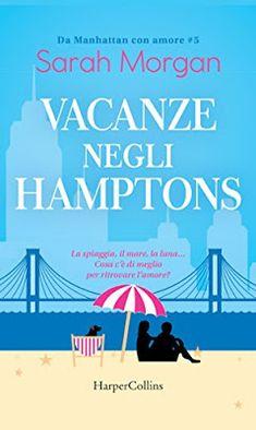 Leggere Romanticamente e Fantasy: Anteprima: Vacanze negli Hamptons di Sarah Morgan