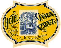 Hotel Verra Cruz ~ Rio de Janeiro ~ Brazil