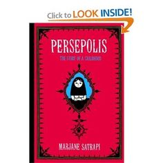 Persepolis- Required reading for my Critical thinking and Reasoning class.