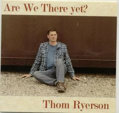 Thom Ryerson debut CD Are We There Yet? Shrink Wrap, My Music, Online Price, The Originals, Ebay, Shrink Plastic