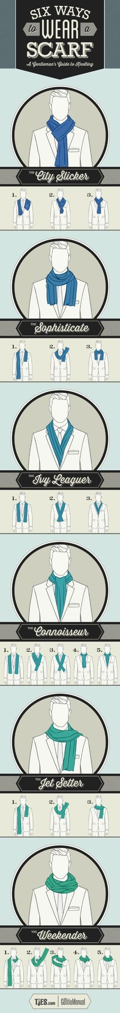 6 ways to tie scarf. Gentlemen's Guide To Scarf Tying. Ways To Wear A Scarf, How To Wear Scarves, Tie Scarves, Scarfs, Neck Scarves, Wearing Scarves, Sharp Dressed Man, Well Dressed Men, Gentlemens Guide