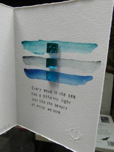 """""""Every wave in the sea has a different light, just like the beauty of those we love"""".  Artist book.  Watercolor by Margarita Fjodorova; Frase of Virginia Woolf; Mosaics from Orsoni Smalti Veneziani 1888;  Edition on watercolor paper 300 gr. Magnani Pescia. Handmade book edited in 30 exemplars.  Books have been made in Bookshop Damocle Edizioni in Venice in September 2013.  Thanks to Stamperia del Tintoretto di Venezia. #edizionidamocle #virginiawoolf #venice"""