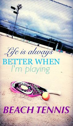 Life is better when I'm playing beach tennis Beach Tennis, Beach Humor, Tennis Funny, Tennis Serve, Life Is Good, Decor Logo, Inspiration, Training, Fitness