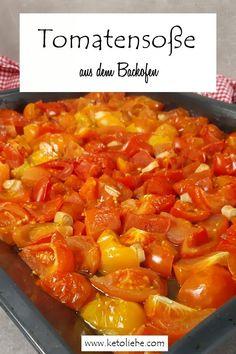 Keto Tomatensoße im Backofen #Tomatensoße #Tomaten